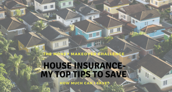 House Insurance – My Top Tips to Save